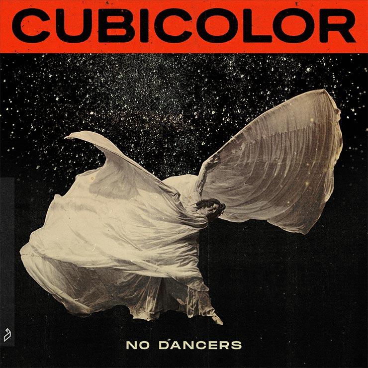 Cubicolor 'No Dancers'
