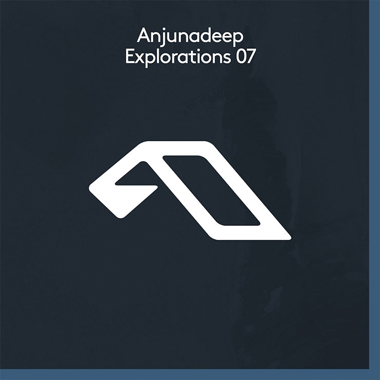 anjunadeep explorations 07