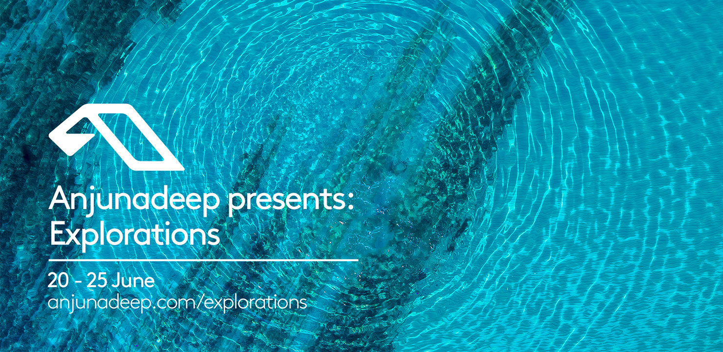 Anjunadeep Presents Explorations