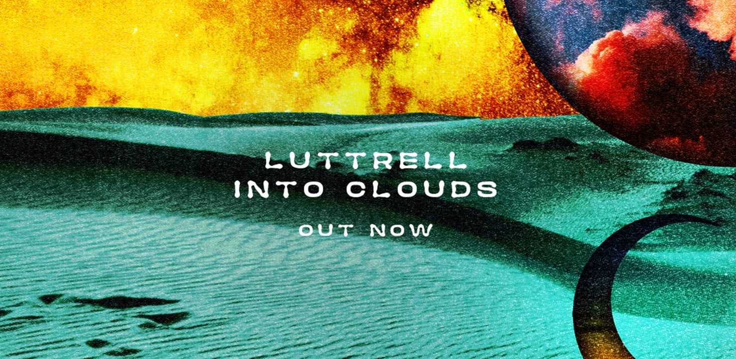 Luttrell Into Clouds